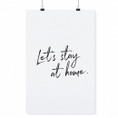 Poster *Let´s stay at home* A4